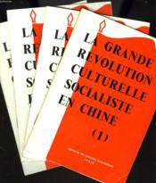 Grande Revolution Culturelle Socialiste En Chine 1, 2, 3 Et 4. - Couverture - Format classique