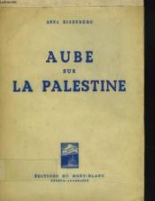 Aube Sur La Palestine - Couverture - Format classique