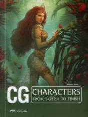Vente livre :  CG ; characters from sketch to finish  - Collectif