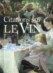 Vente livre :  Le vin ; citations  - Helen Exley