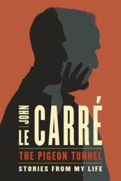 Vente  Pigeon tunnel, the  - John Le Carre