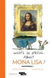 Vente livre :  What's so special about Mona Lisa?  - Vincent Delieuvin