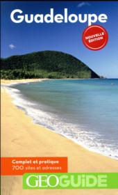 Vente livre :  GEOGUIDE ; Guadeloupe  - Collectifs Gallimard - Collectif Gallimard