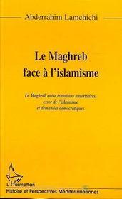 Le Maghreb Face A L'Islamisme - Intérieur - Format classique