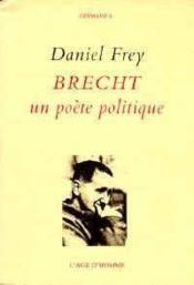 Brecht Un Poete Politique - Couverture - Format classique