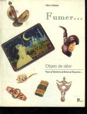 Objets De Désir - Fumer - Couverture - Format classique