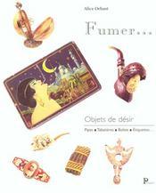 Objets De Désir - Fumer - Intérieur - Format classique