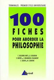 Cent fiches pour aborder la philosophie - Intérieur - Format classique