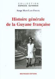 Histoire générale de la Guyane française - Intérieur - Format classique