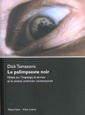 Le palimpseste noir ; notes sur l'impétigo, la terreur et le cinéma américain contemporain - Intérieur - Format classique