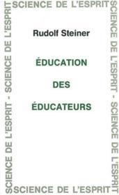 Education Des Educateurs - Couverture - Format classique