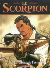 Le scorpion t.3 ; la croix de pierre