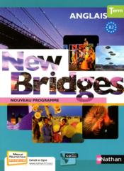 Vente livre :  NEW BRIDGES ; terminales ; manuel  - Collectif