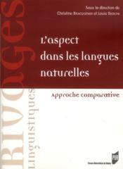Aspect dans les langues naturelles ; approche comparative - Couverture - Format classique