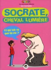 Socrate, cheval lumière - Couverture - Format classique