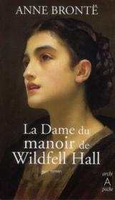 La dame du manoir de Wildfell Hall - Couverture - Format classique
