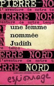L'Aventure De Notre Temps N° 18 . Une Femme Nomme Judith. - Couverture - Format classique
