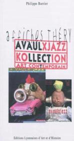 Vente  A vaulx jazz kollection art contemporain  - Barrier P. / Thery B - P Barrier - B Thery