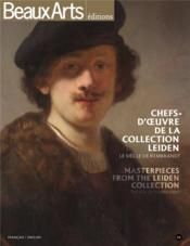 Vente livre :  Chefs-d'oeuvre de la collection Leiden, le siècle de Rembrandt ; masterpieces from the Leiden collection, the age of Rembrandt  - Collectif