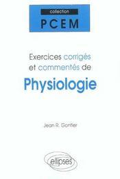 Exercices Corriges Et Commentes De Physiologie - Intérieur - Format classique
