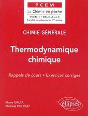 Chimie Generale Thermodynamique Chimique Rappels De Cours Et Exercices Corriges - Intérieur - Format classique
