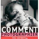 Comment Photographier Vos Enfants - Couverture - Format classique