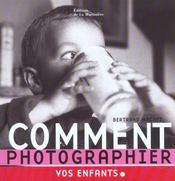 Comment Photographier Vos Enfants - Intérieur - Format classique