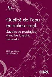 Qualité de l'eau en milieu rural ; savoirs et pratiques dans les bassins versants - Intérieur - Format classique