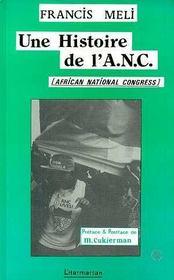 Histoire De L'A.N.C - Intérieur - Format classique