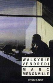 Walkyrie vendredi - Couverture - Format classique