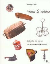 Dans La Cuisine ; Objets De Desir - Intérieur - Format classique