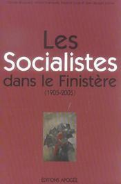 Les socialistes dans finistere (1905-2005) - Intérieur - Format classique