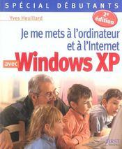 Je Me Mets A L'Ordinateur Et A L'Internet Avec Windows Xp - Intérieur - Format classique