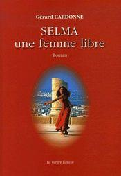 Selma, une femme libre - Couverture - Format classique