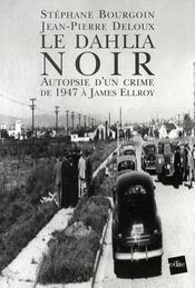 Le dahlia noir ; autopsie d'un crime de 1947 à james ellroy - Intérieur - Format classique