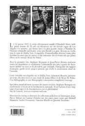 Le dahlia noir ; autopsie d'un crime de 1947 à james ellroy - 4ème de couverture - Format classique