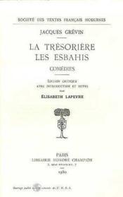 La Tresoriere. Les Esbahis - Couverture - Format classique