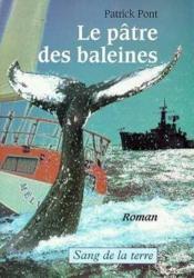 Le patre des baleines - Couverture - Format classique