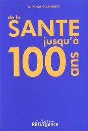 De la sante jusqu'a 100 ans - Intérieur - Format classique