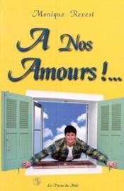 A Nos Amours ! - Couverture - Format classique