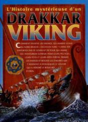 L'Histoire Mysterieuse D'Un Drakkar Viking - Couverture - Format classique