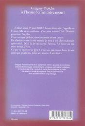 A L'Heure Ou Ma Mere Meurt - 4ème de couverture - Format classique