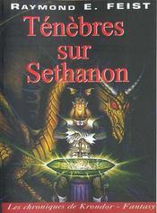 Les chroniques de Krondor t.4 ; ténèbres sur Sethanon - Intérieur - Format classique
