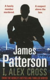 Vente livre :  I, Alex Cross  - James Patterson