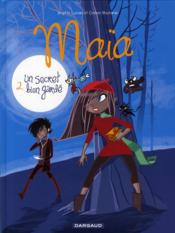 Vente  Maïa t.2 ; un secret bien gardé  - Brigitte Luciani - Colonel Moutarde - Colonel Moutarde