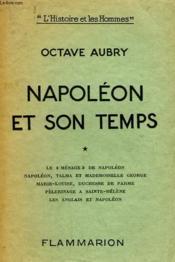 Napoleon Et Son Temps. Tome 1. - Couverture - Format classique
