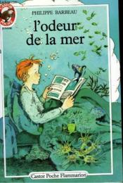 L'Odeur De La Mer. Collection Castor Poche N° 170 - Couverture - Format classique