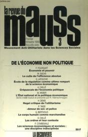 LA REVUE DU MAUSS. MOUVEMENT ANTI-UTILITARISTE DANS LES SCIENCES SOCIALES. N° 3 1er TRIMESTRE 1989. DE L'ECONOMIE NON POLITIQUE. F. FOURQUET, ECONOMIE ET POUVOIR / W. SACHS, LE CULTE DE L'EFFICENCE ABSOLUE / S. LATOUCHE, ECOLE DE LA REGULATION COMME... - Couverture - Format classique