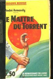 Le Maitre Du Torrent - Couverture - Format classique