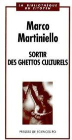 Sortir des ghettos culturels - Couverture - Format classique